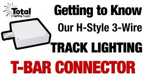 Getting to Know our H-Style 3-Wire Track Lighting T-Bar End Power Feed Video